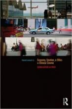 "Book cover for ""Economy, Emotion, and Ethics in Chinese Cinema: Globalization on Speed"""