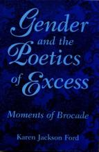 Gender and the Poetics of Excess