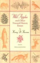 Wild Apples and Other Natural History Essays by Henry D. Thoreau