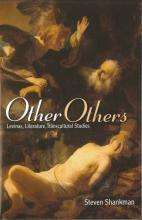 Other Others: Levinas, Literature, Transcultural Studies